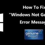 """Cómo arreglar el mensaje de error """"Windows no es genuino"""" (3 métodos)"""