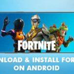 Cómo descargar e instalar Fortnite en Android 2020