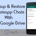 Cómo realizar una copia de seguridad y restaurar los chats de Whatsapp con Google Drive