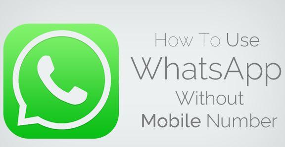 Cómo usar Whatsapp sin ningún número