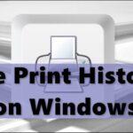 Cómo ver el Historial de impresión en Windows