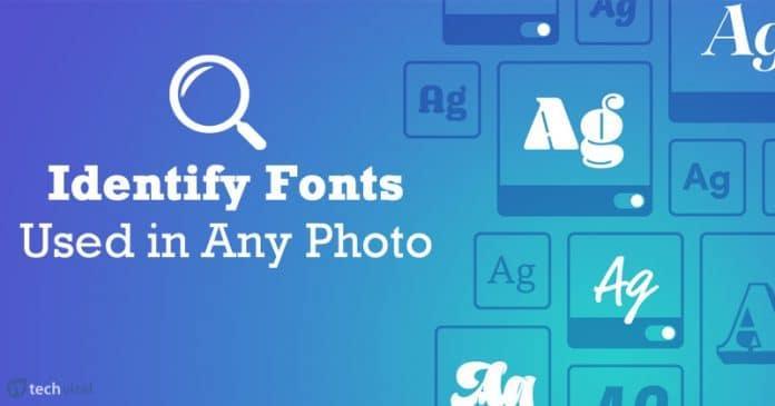 Cómo identificar las fuentes utilizadas en cualquier foto o imagen