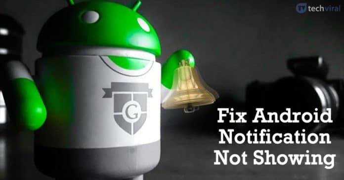 Cómo solucionar el problema de la notificación de Android que no aparece