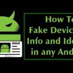 Cómo falsificar la identificación del dispositivo, la información y la identidad en cualquier teléfono Android