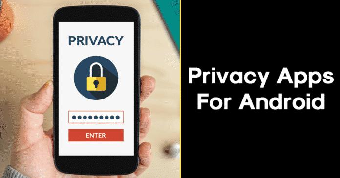 Las 10 mejores aplicaciones de privacidad para Android 2020