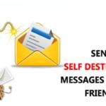 Cómo enviar mensajes autodestructivos a tus amigos